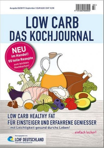 Das Kochjournal LOW CARB HEALTHY FAT